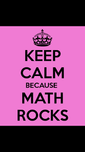 Keep Calm Math Rocks