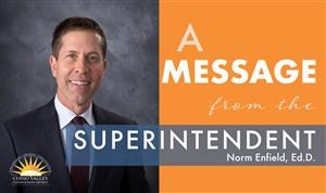 Message from Superintendent Norm Enfield - March 19th