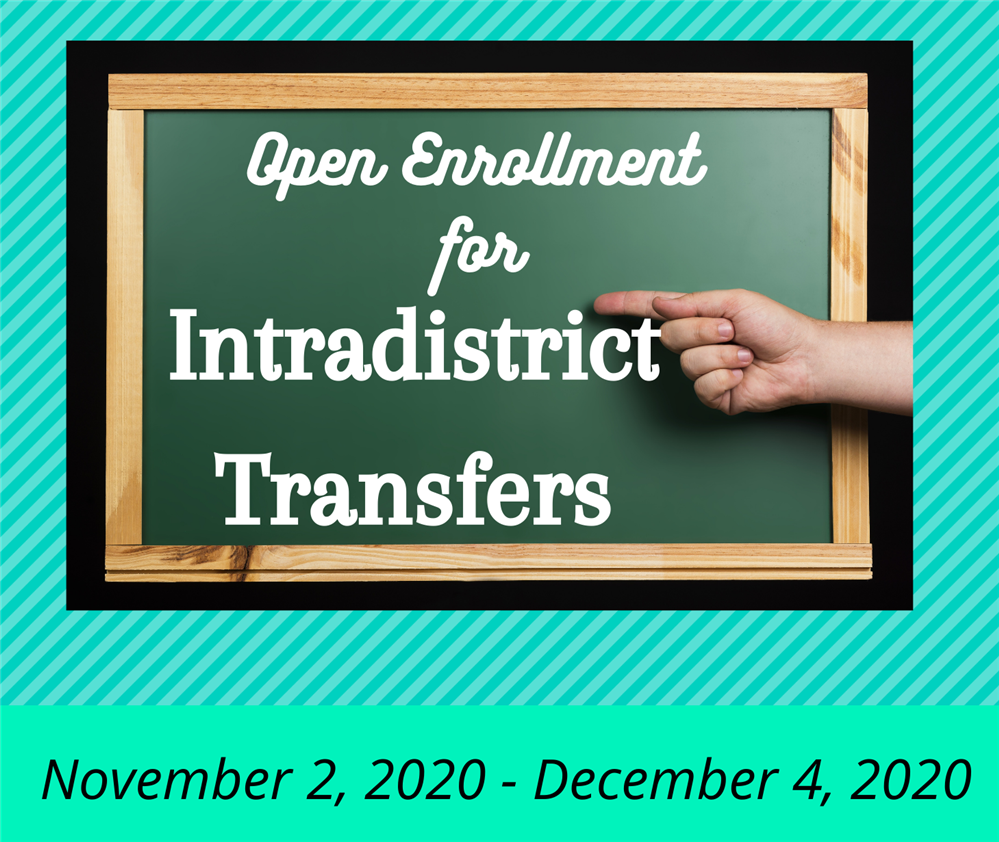 Open Enrollment for Intradistrict Transfers