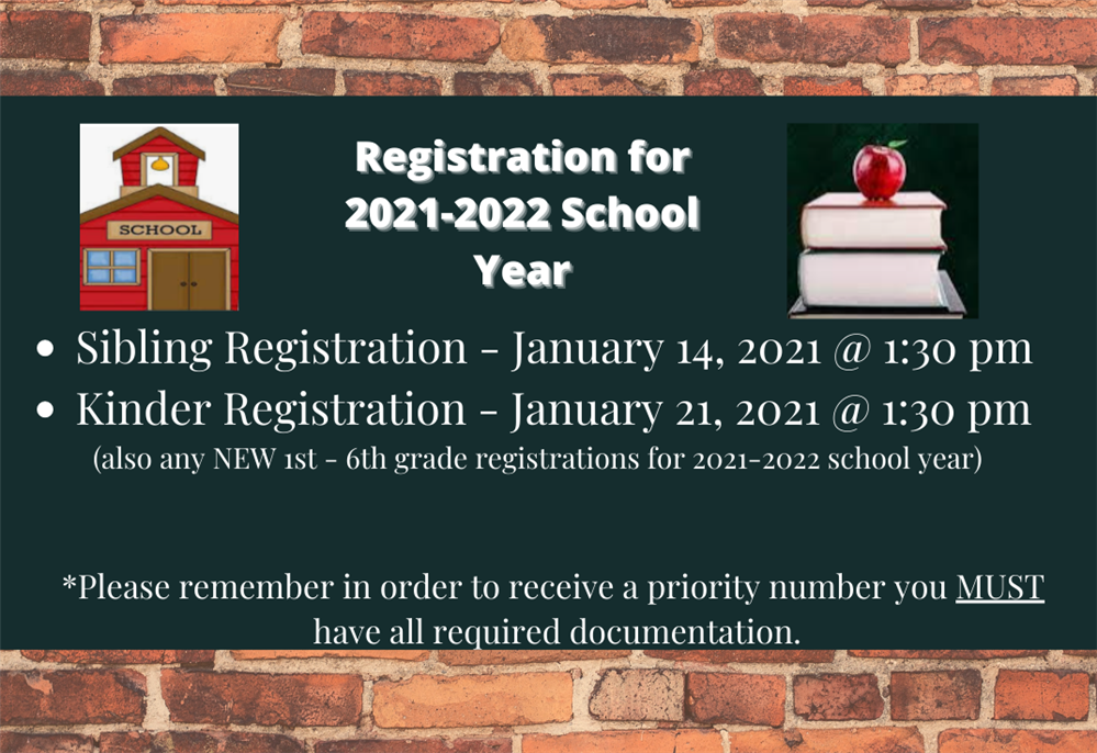 Registration for 2021-2022  School Year.