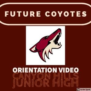 Future Coyote Orientation Video