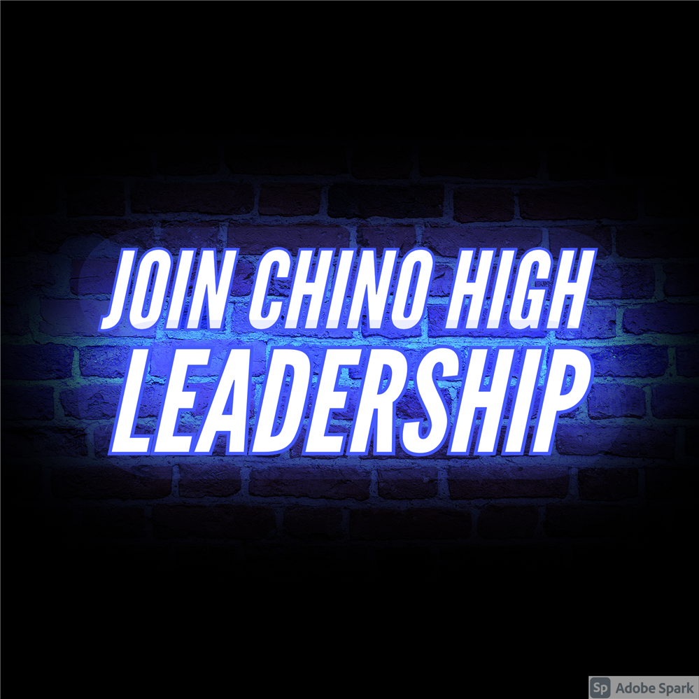 Join Chino High School Leadership