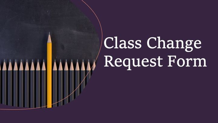 Class Change Request Form