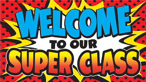Welcome to our Super Class
