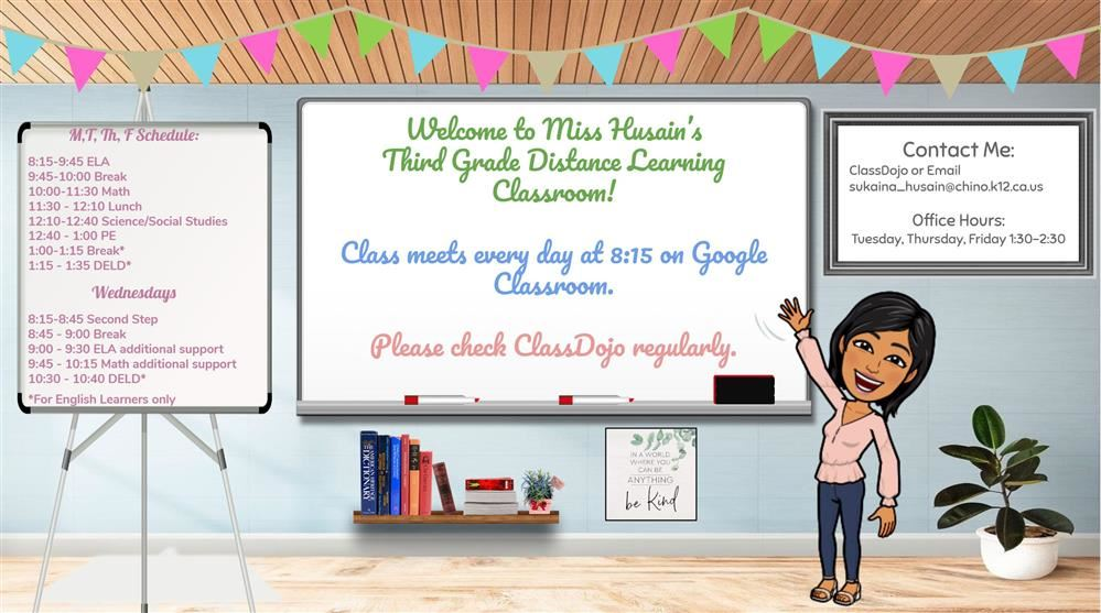 Welcome to Miss Husain's Third Grade Distance Learning Classroom
