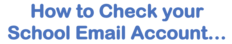 How to check your school email account