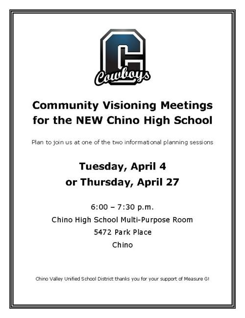 Flyer for Chino High Visioning Meetings, 6-7:30 p.m. April 4 or April 27, Chino High MPR, 5472 Park Place, Chino