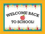 A sign with a pencil border, stating Welcome Back to School!
